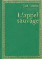 Couverture L'Appel de la forêt / L'Appel sauvage Editions Hachette (Bibliothèque Verte) 1979