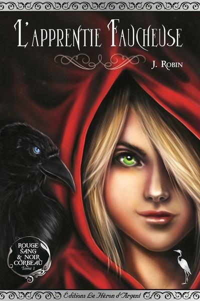 Couverture Rouge sang & noir corbeau, tome 1 : L'apprentie faucheuse