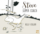 Couverture Steve, super coach Editions Talents Hauts 2019