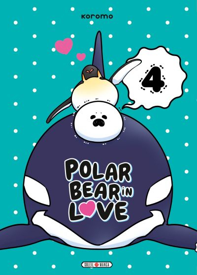 Couverture Polar Bear in love, tome 4