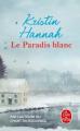 Couverture Le paradis blanc Editions Le Livre de Poche 2020