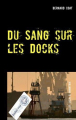 Couverture Du sang sur les docks Editions Books on demand 2019