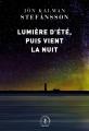 Couverture Lumière d'été, puis vient la nuit  Editions Grasset (En lettres d'ancre) 2020