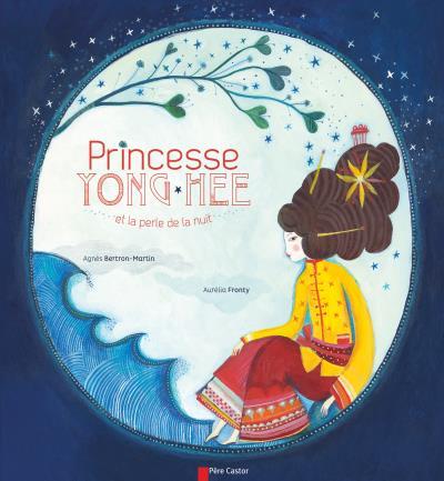 Couverture Princesse Yong-hee et la perle de la nuit
