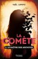 Couverture La comète, tome 2 : Le maître des archives Editions Kennes 2020