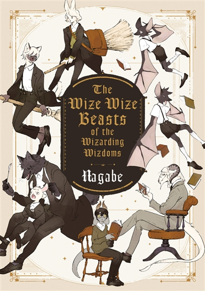Couverture The Wize Wize Beasts of the Wizarding Wizdoms