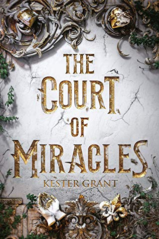 Couverture A Court of Miracles, book 1: The Court of Miracles