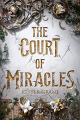 Couverture A Court of Miracles, book 1: The Court of Miracles Editions Knopf 2020