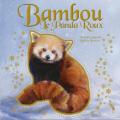 Couverture Bambou le panda roux Editions Le héron d'argent 2018