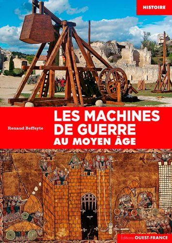 Couverture Les Machines de guerre au Moyen-Age
