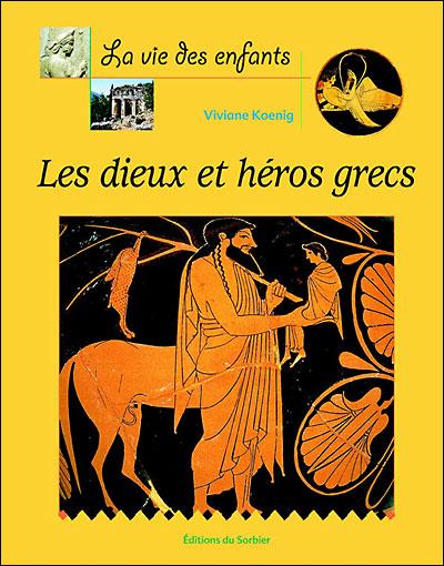 Couverture Les dieux et héros grecs