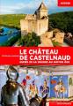 Couverture Le Château de Castelnaud Editions Ouest-France (Histoire) 2018
