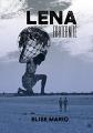 Couverture Léna, tome 1 : Fraternité Editions Autoédité 2019