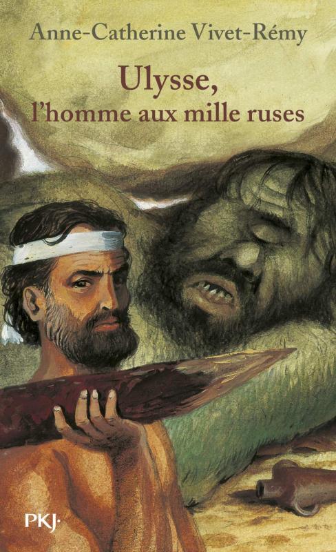 Couverture Ulysse, l'homme aux mille ruses
