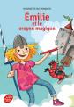 Couverture Émilie et le crayon magique Editions Le Livre de Poche (Jeunesse) 2014