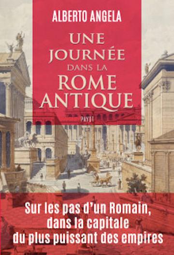 Couverture Une journée dans la Rome antique