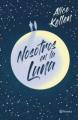 Couverture Nosotros en la Luna Editions Planeta (Autores Españoles e Iberoamericanos) 2020
