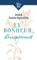 Couverture Le bonheur, désespérément Editions Librio 2018