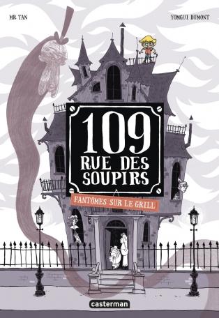 Couverture 109, rue des Soupirs, tome 2 : Fantômes sur le grill