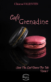 Couverture Café Grenadine, tome 1 : Save the last dance for me Editions Erato 2020