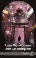 Couverture Les fantômes de Cassiopée Editions Juno publishing 2019