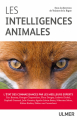 Couverture Les Intelligences Animales Editions Ulmer (Animaux familiers) 2019
