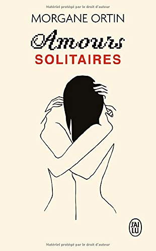 Couverture Amours solitaires, tome 1