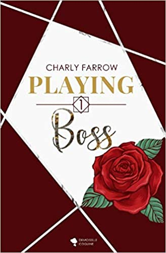 Couverture Playing, tome 1 : Boss