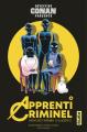 Couverture Apprenti Criminel, tome 4 Editions Kana (Shônen) 2020