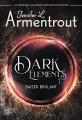 Couverture Dark Elements, tome 1 : Baiser brûlant  Editions J'ai Lu 2020