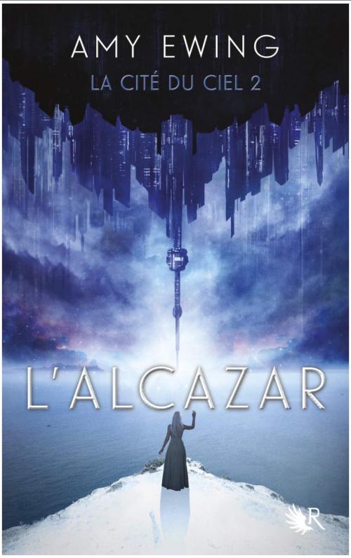 Couverture La cité du ciel, tome 2 : L'alcazar