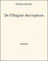 Couverture L'origine des espèces Editions Ebooks libres et gratuits 2013
