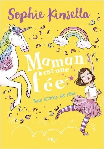 Couverture Maman est une fée, tome 3 : Une licorne de rêve