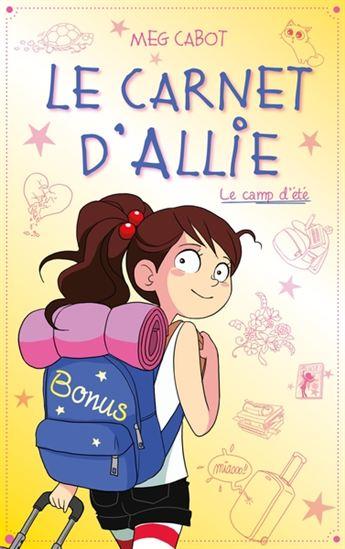 Couverture Les carnets d'Allie / Allie Punchie, tome 8 : Le camp d'été