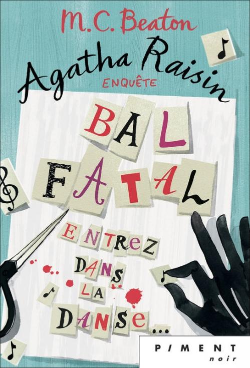 Couverture Agatha Raisin enquête, tome 15 : Bal fatal