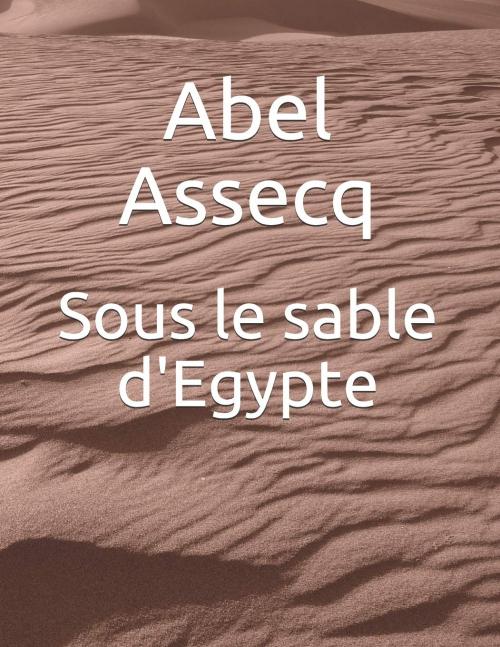 Couverture Sous le sable d'Egypte