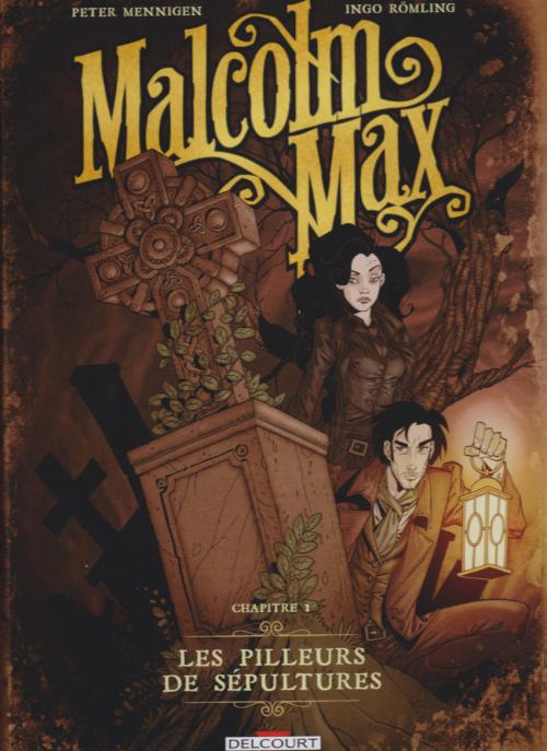 Couverture Malcolm Max, tome 1 : Les pilleurs de sépultures
