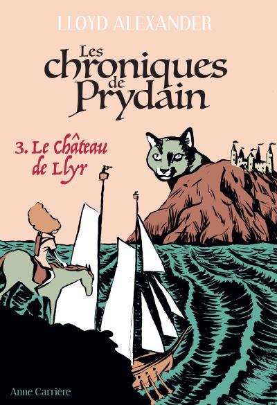 Couverture Chroniques de Prydain, tome 3 : Le château de Llyr
