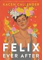 Couverture Felix Ever After Editions HarperTeen 2020