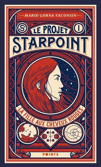 Couverture Le projet Starpoint, tome 1 : La fille aux cheveux rouges