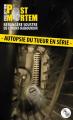 Couverture Autopsie du tueur en série Editions L'Atelier Mosésu (Post Mortem) 2013