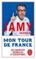 Couverture Mon tour de France des curiosités naturelles et scientifiques  Editions Le Livre de Poche 2020