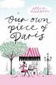Couverture Our Own Piece of Paris Editions Atlantic Books 2008