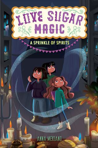 Couverture Love, Sugar, Magic, book 2: A sprinkle of spirits