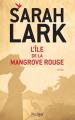 Couverture L'île de la mangrove rouge  Editions L'Archipel 2020