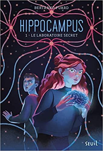 Couverture Hippocampus, tome 1 : Le laboratoire secret