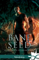 Couverture Bane Seed, tome 3.5 : Dans la tête de Dorian Murray Editions Infinity (Urban fantasy) 2020