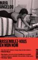 Couverture Rassemblez-vous en mon nom  Editions Noir sur Blanc (Notabilia) 2020