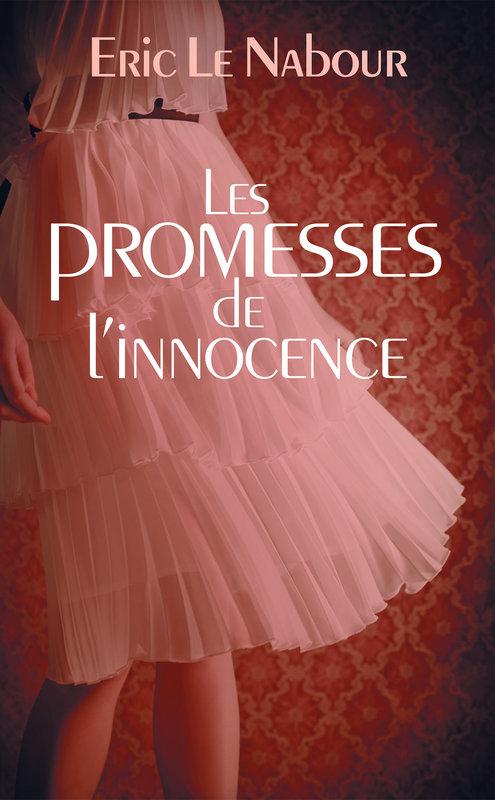 Couverture Les promesses de l'innocence