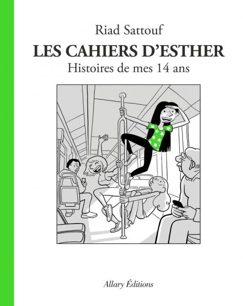 Couverture Les cahiers d'Esther, tome 5 : Histoire de mes 14 ans